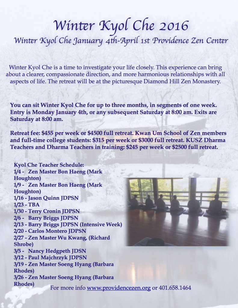 2016 Winter kyol che - Providence Zen Center - Retreat Center - Diamond Hill Monastery - Meditation Retreat - Kyol Che 2016 Winter 1